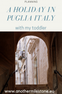 Preparing a holiday in Puglia Italy with a toddler